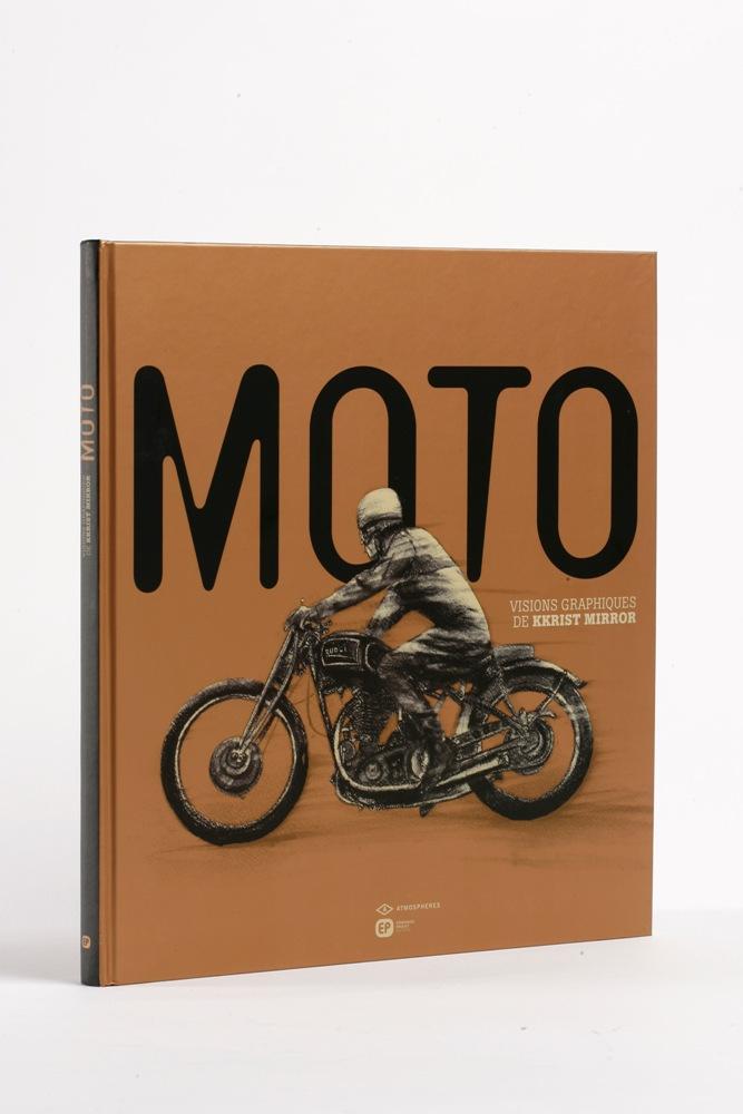 livre moto visions graphiques de kkrist mirror moto magazine leader de l actualit de la. Black Bedroom Furniture Sets. Home Design Ideas