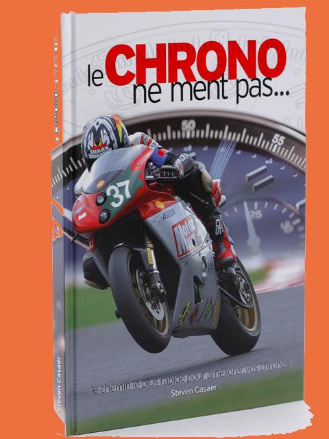 livre moto le chrono ne ment pas 1 moto magazine leader de l actualit de la moto et du motard. Black Bedroom Furniture Sets. Home Design Ideas