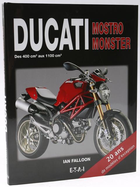 livre moto la bible des ducati mostro et monster moto magazine leader de l actualit de la. Black Bedroom Furniture Sets. Home Design Ideas