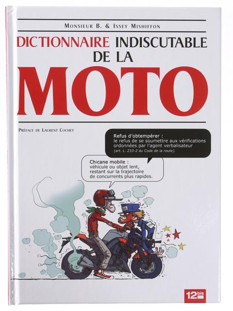 Dictionnaire indiscutable de la moto l 39 humour motard - Dessin motard humoristique ...