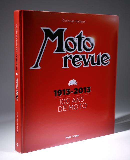 beau livre 100 ans de moto revue moto magazine leader de l actualit de la moto et du motard. Black Bedroom Furniture Sets. Home Design Ideas