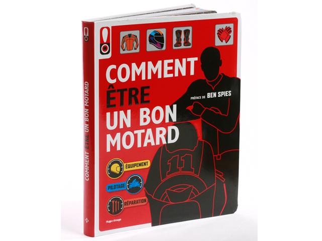 Comment tre un bon motard ou comment faire un guide moto magazi - Comment faire un magazine ...