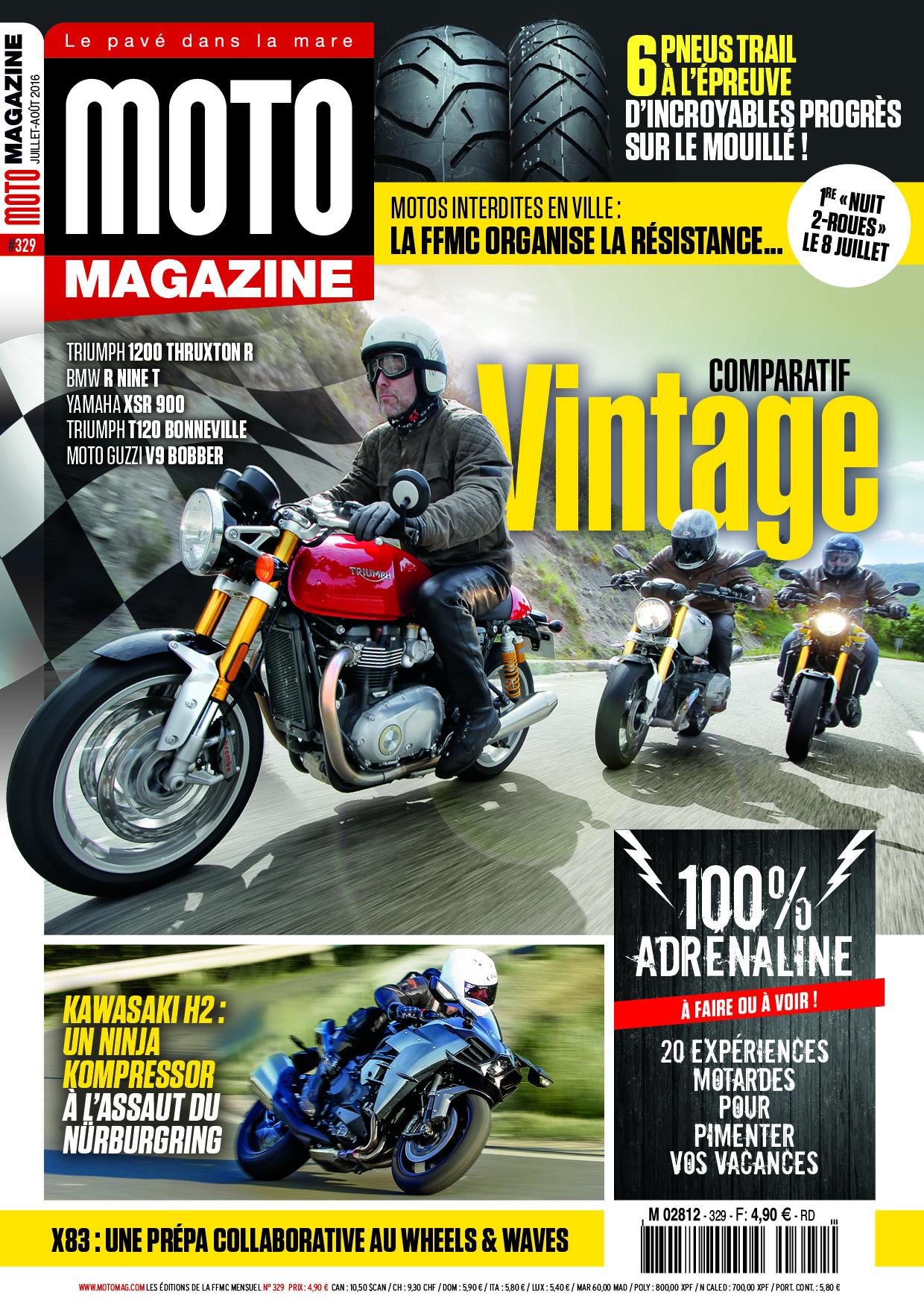 moto magazine n 329 juillet ao t 2016 moto magazine leader de l actualit de la moto et. Black Bedroom Furniture Sets. Home Design Ideas