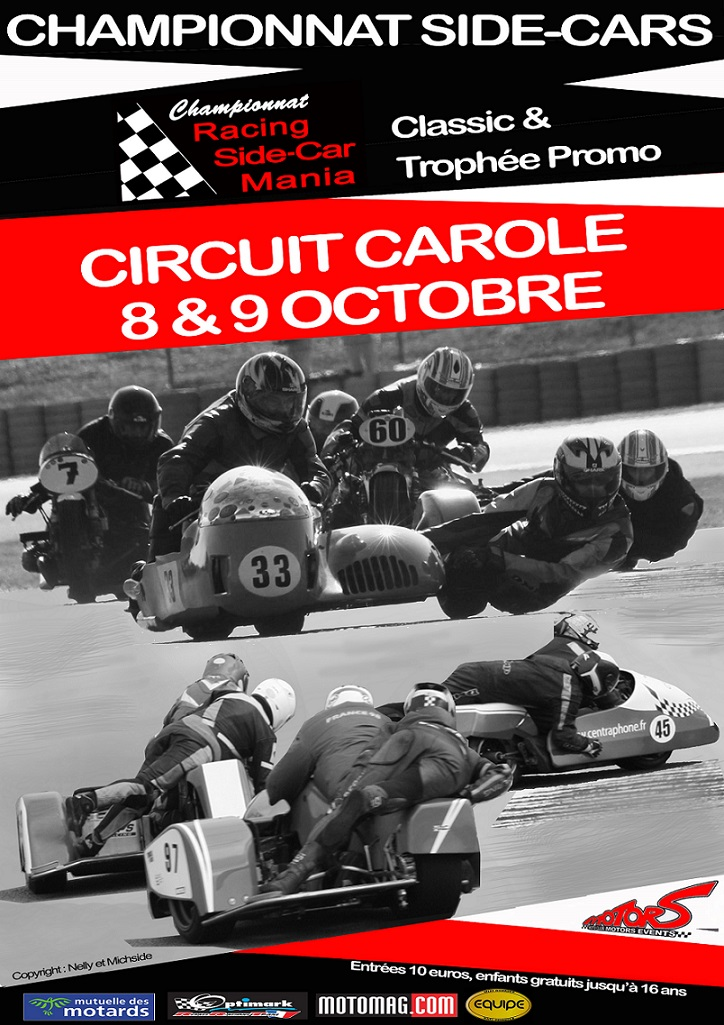 Finale du championnat Racing side-car mania à Carole (...)