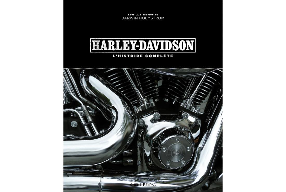 livre moto harley davidson l histoire compl te moto magazine leader de l. Black Bedroom Furniture Sets. Home Design Ideas