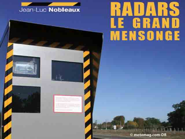 Radars : le grand mensonge
