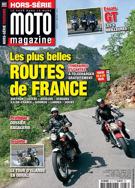 moto mag hors s rie balades 2007 moto magazine leader de l actualit de la moto et du motard. Black Bedroom Furniture Sets. Home Design Ideas