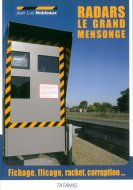 Radars, le grand mensonge