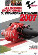DVD MOTO EXCEPTIONNEL : Le best of du MotoGP 2007 (...)
