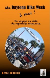 Récit illustré : Ma Daytona Bike Week à Moi