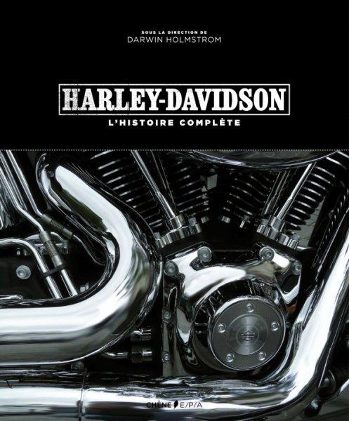 beau livre l 39 histoire compl te d 39 harley davidson traduite moto magazine leader de l. Black Bedroom Furniture Sets. Home Design Ideas